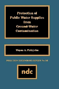 Protection of Public Water Supplies from Groundwater Contamination - 1st Edition - ISBN: 9780815511199, 9780815518808