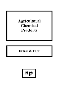 Agricultural Chemical Products - 1st Edition - ISBN: 9780815511748, 9780815516125