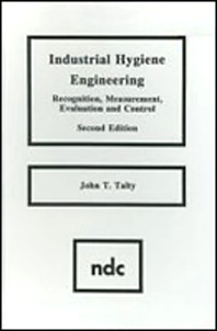 Industrial Hygiene Engineering - 1st Edition - ISBN: 9780815511755, 9780815518075