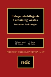 Halogenated-Organic Con- taining Waste - 1st Edition - ISBN: 9780815511786, 9781437728354