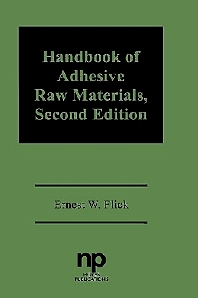 Handbook of Adhesive Raw Materials - 2nd Edition - ISBN: 9780815511854, 9780815517375