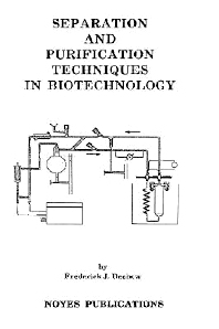 Separation and Purification Techniques in Biotechnology, 1st Edition,Frederick Dechow,ISBN9780815511977