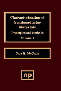 Characterization of Semiconductor Materials, Volume 1