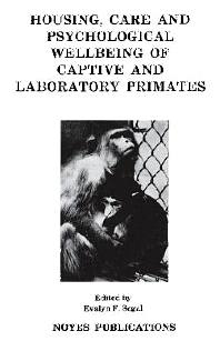 Housing, Care and Psychological Well-Being of Captive and Laboratory Primates - 1st Edition - ISBN: 9780815512011, 9780815517931