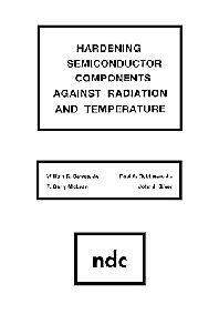 Hardening Semiconductor Components Against Radiation and Temperature, 1st Edition,William R. Dawes,ISBN9780815512127