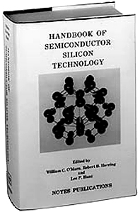 Handbook of Semiconductor Silicon Technology, 1st Edition,William C. O'Mara,Robert B. Herring,Lee P. Hunt,ISBN9780815512370
