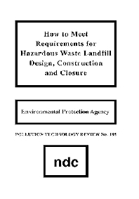 Cover image for How to Meet Requirements for Hazardous Waste Landfill Design, Construction and Closure