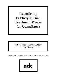 Retrofitting Publicly-Owned Treatment Works for Compliance, 1st Edition,Bob A. Hegg,Larry DeMers,John Barber,ISBN9780815512516