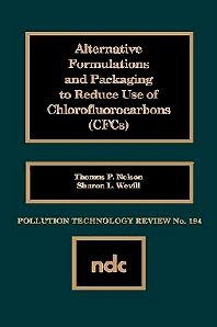 Alternative Formulations and Packaging to Reduce Use of Chlorofluorocarbons - 1st Edition - ISBN: 9780815512578, 9780815516149