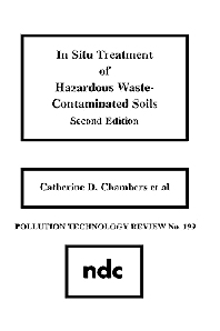 In Situ Treatment of Hazardous Waste Contaminated Soils, Second Edition, 2nd Edition,Catherine D. Chambers,ISBN9780815512639