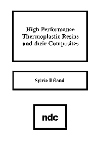 High Performance Thermoplastic Resins and Their Composites, 1st Edition,Sylvie Beland,ISBN9780815512783
