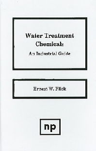 Water Treatment Chemicals - 1st Edition - ISBN: 9780815512912, 9780815519546