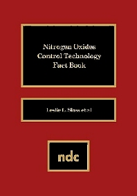 Nitrogen Oxides Control Technology Fact Book, 1st Edition,Lesley Sloss,ISBN9780815512943