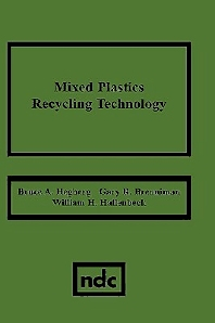 Mixed Plastics Recycling Technology, 1st Edition,Bruce Hegberg,ISBN9780815512974