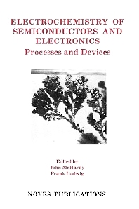 Cover image for Electrochemistry of Semiconductors and Electronics