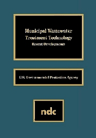 Municipal Wastewater Treatment Technology - 1st Edition - ISBN: 9780815513094, 9780815518419