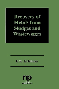 Recovery of Metals from Sludges and Wastewaters - 1st Edition - ISBN: 9780815513100, 9780815518846