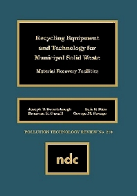 Recycling Equipment and Technology for Municipal Solid Waste - 1st Edition - ISBN: 9780815513162, 9780815518853