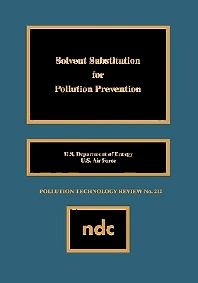 Solvent Substitution for Pollution Prevention - 1st Edition - ISBN: 9780815513193, 9780815519102