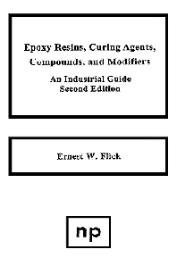 Epoxy Resins, Curing Agents, Compounds, and Modifiers, 2nd Edition,Ernest W. Flick,ISBN9780815513223