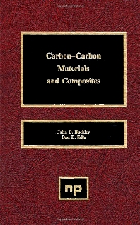 Carbon-Carbon Materials and Composites, 1st Edition,John D. Buckley,Dan D. Edie,ISBN9780815513247