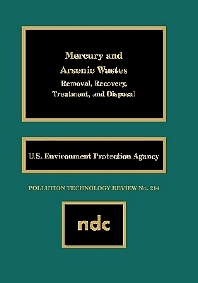 Mercury and Arsenic Wastes - 1st Edition - ISBN: 9780815513261, 9780815518297