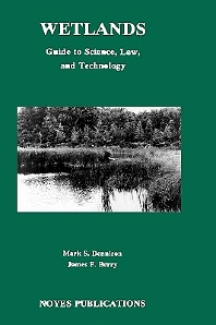 Wetlands, 1st Edition,Tony Dennison,James F Berry,ISBN9780815513339