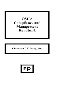 OSHA Compliance and Management Handbook, 1st Edition,Charleston C. Wang,ISBN9780815513346