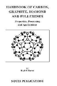 Handbook of Carbon, Graphite, Diamonds and Fullerenes, 1st Edition,Hugh O. Pierson,ISBN9780815513391