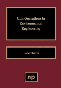 Cover image for Unit Operations in Environmental Engineering