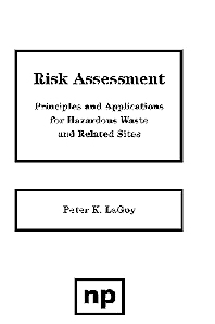 Risk Assessment - 1st Edition - ISBN: 9780815513490, 9780815518921
