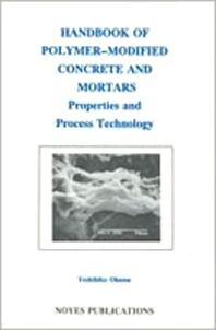 Handbook of Polymer-Modified Concrete and Mortars, 1st Edition,Yoshihiko Ohama,ISBN9780815513582
