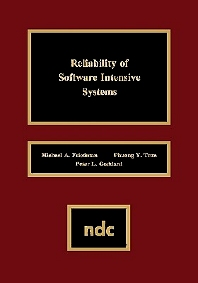 Reliability of Software Intensive Systems, 1st Edition,UNKNOWN AUTHOR,Phuong Y. Tran,Peter I. Goddard,ISBN9780815513612