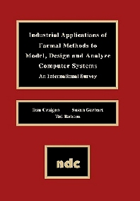 Industrial Applications of Formal Methods to Model, Design and Analyze Computer Systems, 1st Edition,Dan Craigen,Susan Gerhart,ISBN9780815513629