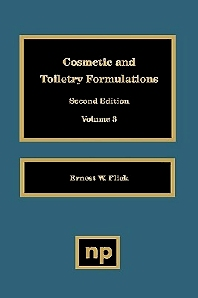 Cosmetic and Toiletry Formulations, Vol. 3, 1st Edition,Ernest W. Flick,ISBN9780815513674