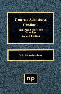 Concrete Admixtures Handbook - 2nd Edition - ISBN: 9780815513735, 9780815516545
