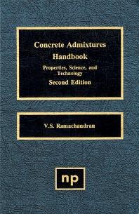 Concrete Admixtures Handbook, 2nd Ed., 2nd Edition,V.S. Ramachandran,ISBN9780815513735