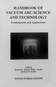 Handbook of Vacuum Arc Science & Technology