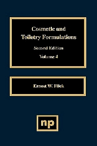 Cosmetic and Toiletry Formulations, Vol. 4, 1st Edition,Ernest W. Flick,ISBN9780815513834