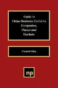 Guide to China Business Contacts Co., 1st Edition,UNKNOWN AUTHOR,ISBN9780815513858