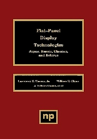 Flat-Panel Display Technologies - 1st Edition - ISBN: 9780815513872, 9780815517221