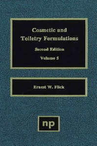 Cosmetic and Toiletry Formulations, Vol. 5 - 1st Edition - ISBN: 9780815513957, 9780815516736