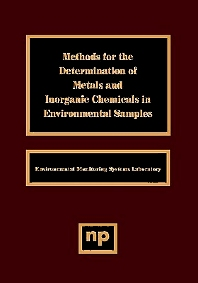 Methods for the Determination of Metals in Environmental Samples - 1st Edition - ISBN: 9780815513988, 9780815518341