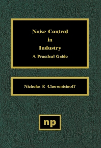 Noise Control in Industry - 1st Edition - ISBN: 9780815513995, 9780815518440