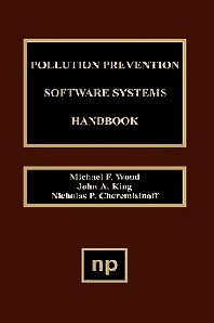 Pollution Prevention Software System Handbook - 1st Edition - ISBN: 9780815514053, 9780815518679
