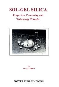 Sol-Gel Silica - 1st Edition - ISBN: 9780815514190, 9780815519089