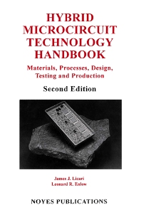 Hybrid Microcircuit Technology Handbook, 2nd Edition, 2nd Edition,James J. Licari,ISBN9780815514237