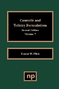 Cosmetic and Toiletry Formulations, Vol. 7, 1st Edition,Ernest W. Flick,ISBN9780815514305