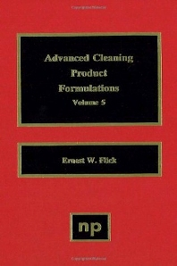 Advanced Cleaning Product Formulations, Vol. 5 - 1st Edition - ISBN: 9780815514312, 9780815516095
