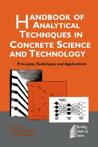 Handbook of Analytical Techniques in Concrete Science and Technology - 1st Edition - ISBN: 9780815514374, 9780815517382
